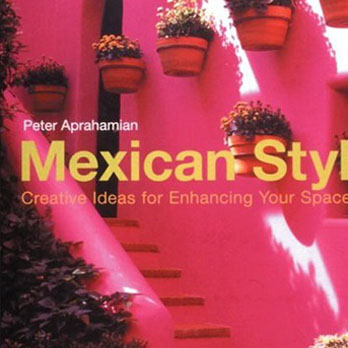 Pink cover of the book Mexican Style by Peter Aprahamian